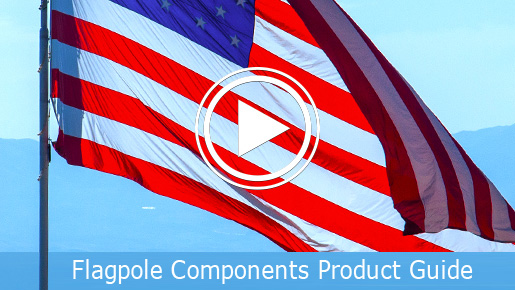 Flagpole Components and Available Options